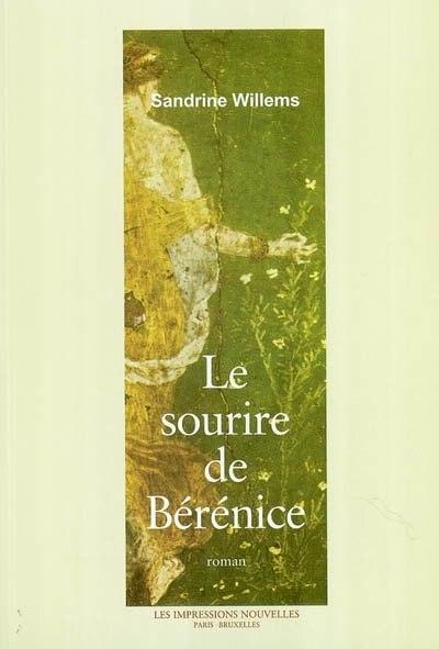 Sourire de Bérénice (Le) by Sandrine Willems