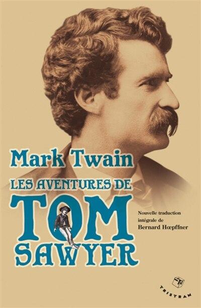 Aventures de Tom Sawyer (Les) by Mark Twain