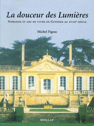 Douceur des Lumières (La) by Michel Figeac