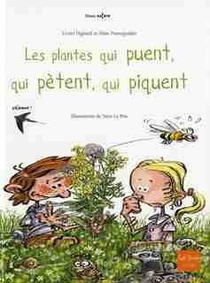 Plantes qui puent, qui pètent, qui piquent (Les) by Lionel Hignard
