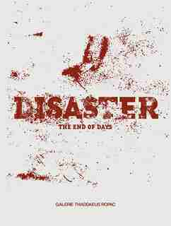 Disaster: The End of Days by Michael Bracewell
