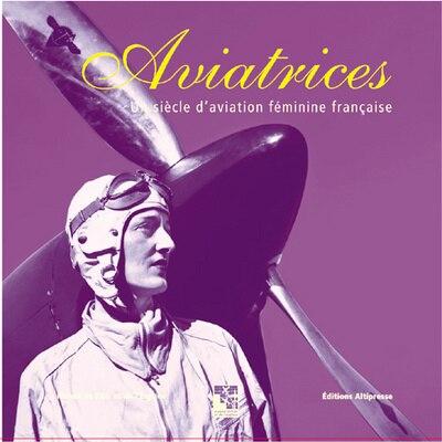Aviatrices by Elizabeth Mismes-Thomas