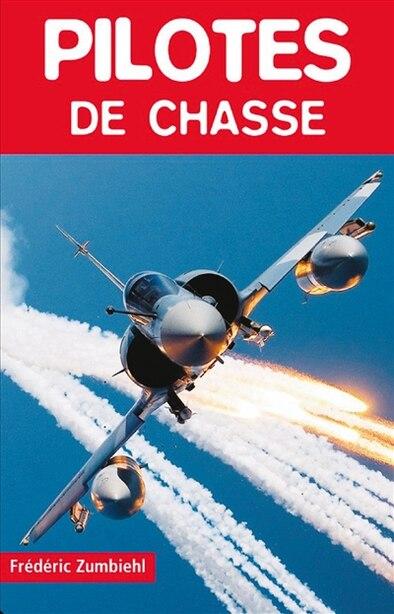 Pilotes de chasse by Frédéric Zumbiehl