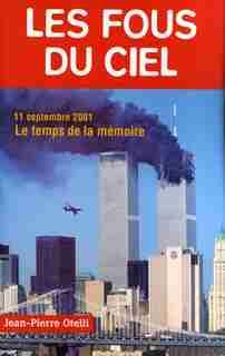 Fous du ciel (Les) [nouvelle édition] by Jean-Pierre Otelli