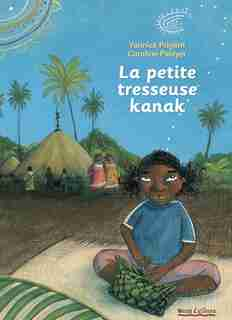 Petite tresseuse kanak (La) by Yannick Prigent