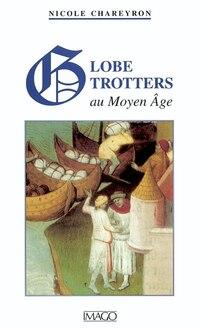 Globe-trotters au Moyen Âge