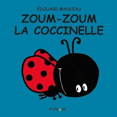 Zoum-Zoum la coccinelle de Édouard Manceau