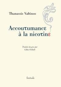 Accoutumance à la nicotine                         Valtinos, Thanassis