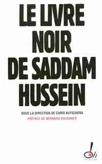 LIVRE NOIR DE SADDAM HUSSEIN -LE de COLLECTIF