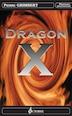 Dragon X by Pierre Grimbert