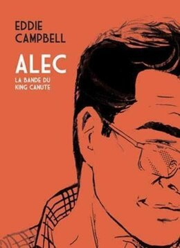 Book Alec, t. 01: La bande du King Canute by Eddie Campbell