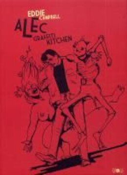 Book Alec, t. 02: Graffiti kitchen by Eddie Campbell