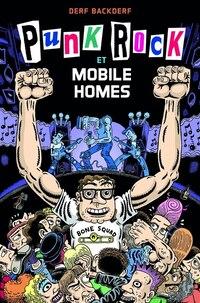 Punk Rock et mobile-homes