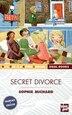 Secret Divorce by SOPHIE MICHARD