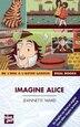 Imagine Alice by Jeanette Ward