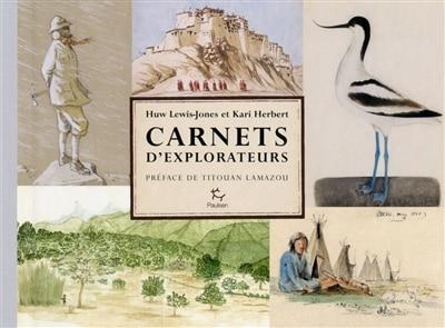 CARNETS D'EXPLORATEURS by Huw Lewis-jones