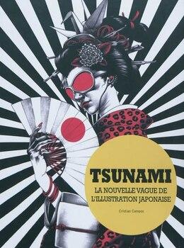 Book Tsunami: La nouvelle vague de l'illustration japonaise by Cristian Collectif