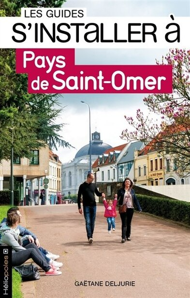 S'installer dans le Pays de Saint-Omer by Gaëtane Deljurie