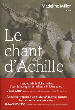 Book Chant d'Achille (Le) by Madeline Miller