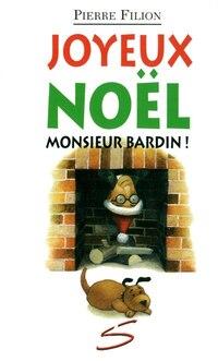 Joyeux Noel Monsieur Bardin!