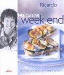 Book Ma cuisine week-end by Ricardo Larrivee