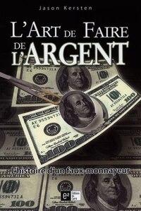 Art de faire de l'argent L'