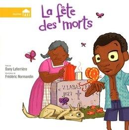 Book FETE DES MORTS -LA by Dany Laferrière