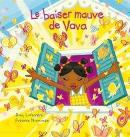 Book Le baiser mauve de Vava by Dany Laferrière