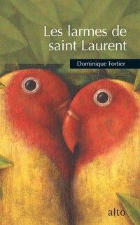 Les larmes de Saint-Laurent