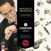 Papilles et molécules: La science aromatique des aliments et des vins