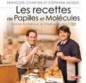 Les recettes de Papilles et molécules: Cuisine aromatique et créative MC2