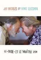 Le Dude Et Le Maître Zen