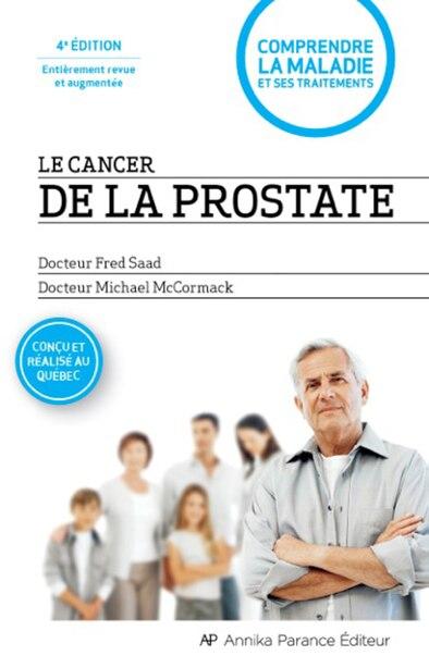 Le cancer de la prostate de Fred Saad (Dr)