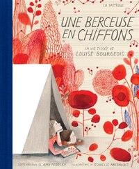 Une berceuse en chiffon: La vie tissée de Louise Bourgeois