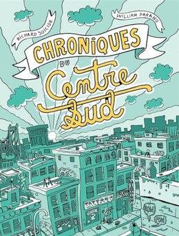 Book Chroniques du Centre-Sud by Richard Suicide