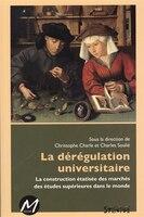 La dérégulation universitaire