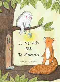 Je ne suis pas ta maman by MARIANNE DUBUC