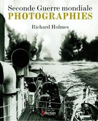 Seconde guerre mondiale Photographies: Photographies
