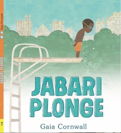 JABARI PLONGE by Gaia Cornwall