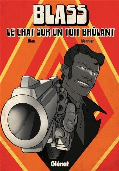 Blass: Le chat sur un toit brûant by Michel Viau
