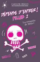 DÉFENSE D'ENTRER! FILLES 01 LA REVANCHE DE MÉLIE!