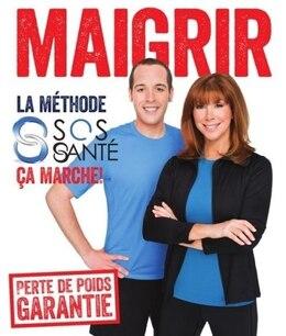 Book Maigrir la méthode SOS Santé, ça marche livre & dvd by Chantal Lacroix