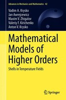 Mathematical Models Of Higher Orders: Shells In Temperature Fields