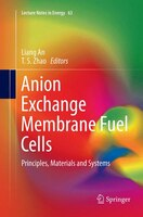 Anion Exchange Membrane Fuel Cells: Principles, Materials and Systems