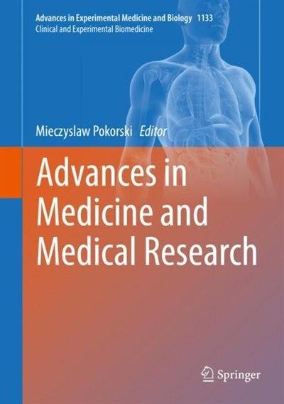Advances In Medicine And Medical Research by Mieczyslaw Pokorski