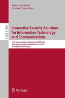 Innovative Security Solutions For Information Technology And Communications: 11th International…