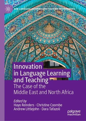 Innovation In Language Learning And Teaching: The Case Of The Middle East And North Africa by Hayo Reinders