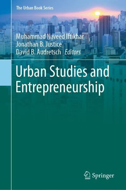 Urban Studies And Entrepreneurship by Muhammad Naveed Iftikhar