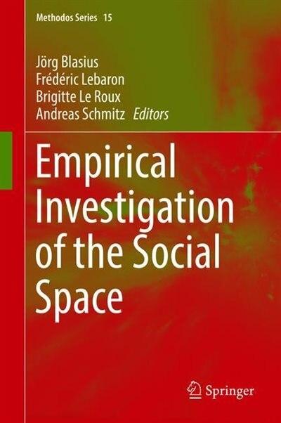 Empirical Investigations Of Social Space de Andreas Blasius
