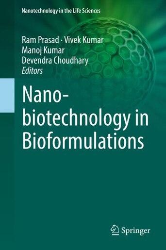 Nanobiotechnology In Bioformulations by Ram Prasad